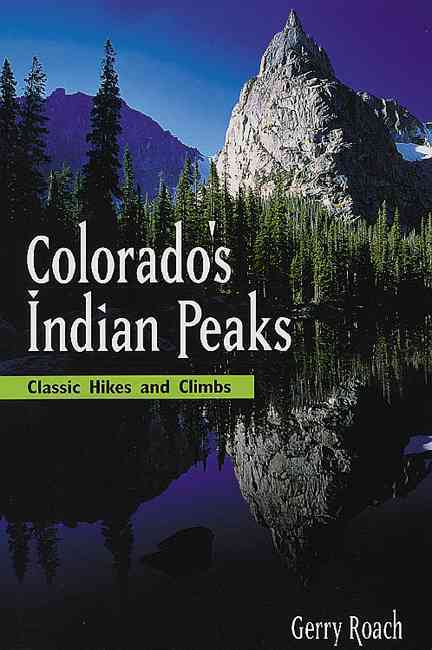 Colorado's Indian Peaks Wilderness Area By Roach, Gerry