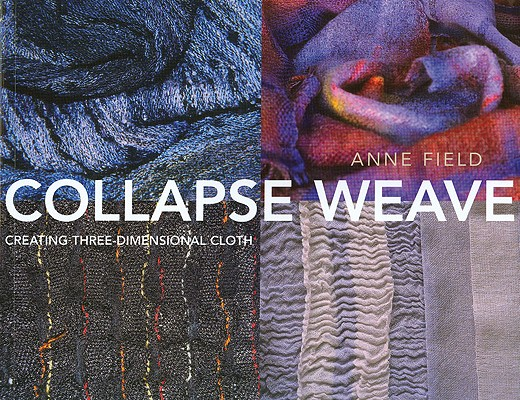 Collapse Weave By Field, Anne